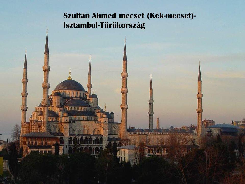 Szultán Ahmed mecset (Kék-mecset)-Isztambul-Törökország