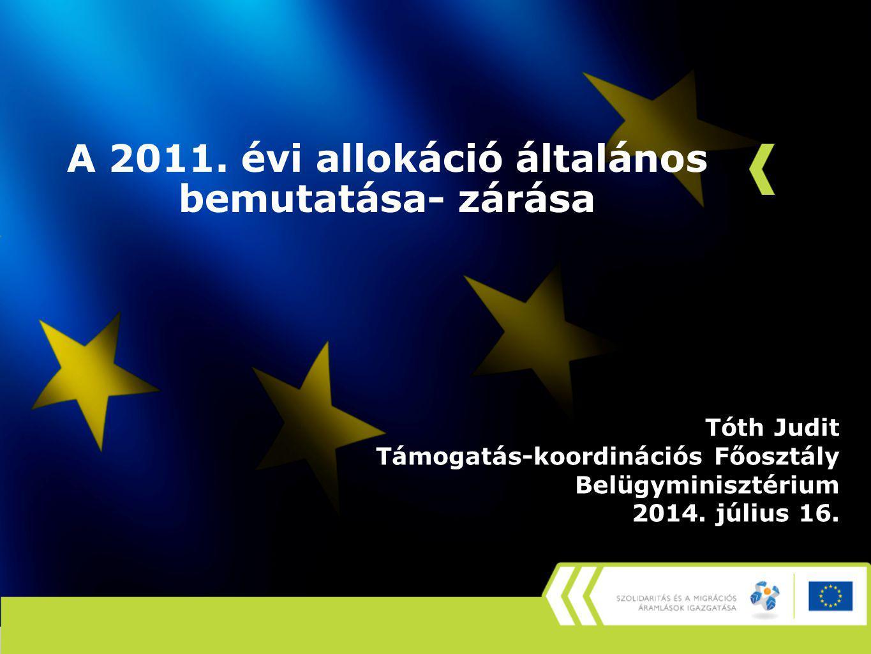 A 2011. évi allokáció általános bemutatása- zárása