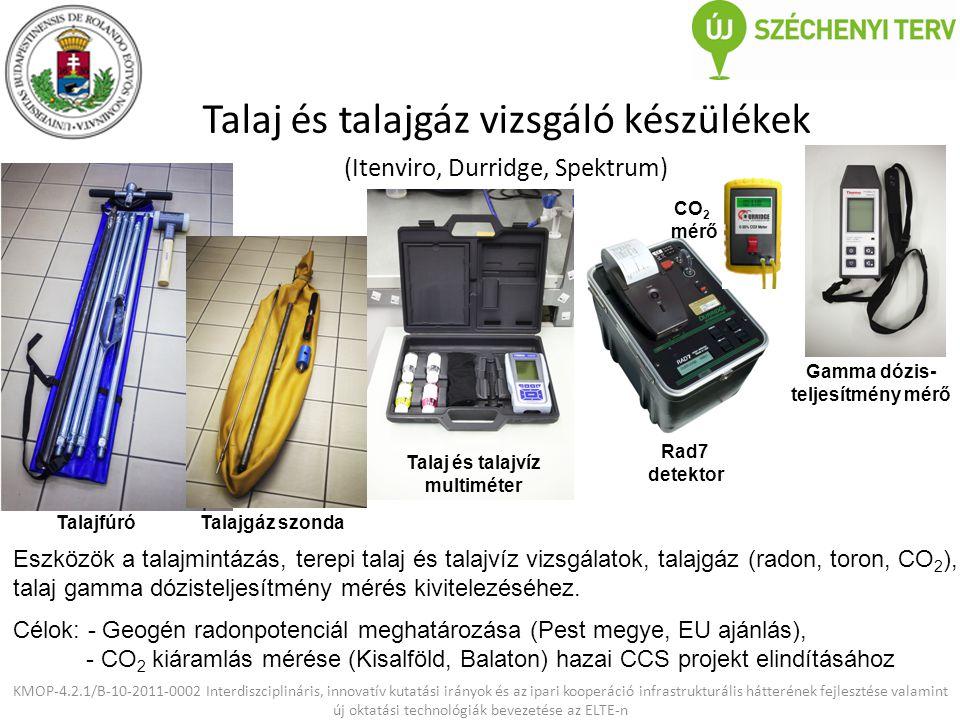 Talaj és talajgáz vizsgáló készülékek