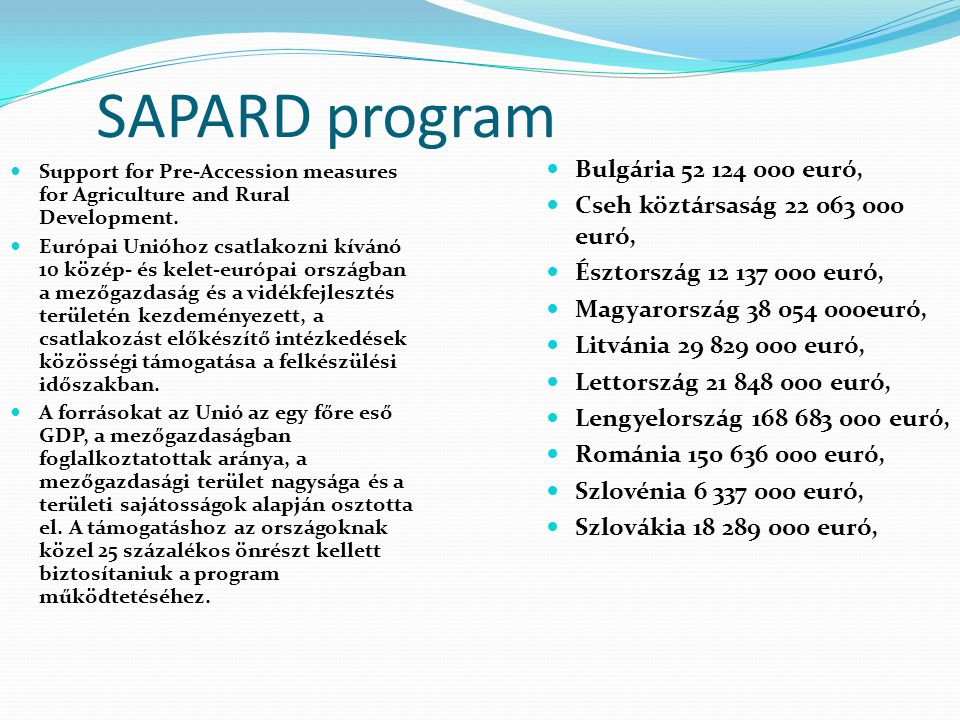 SAPARD program Bulgária 52 124 000 euró,