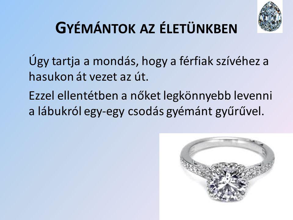 Gyémántok az életünkben