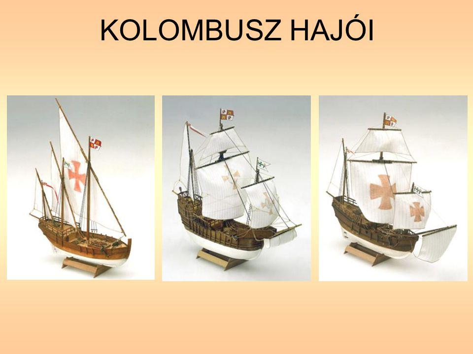 KOLOMBUSZ HAJÓI