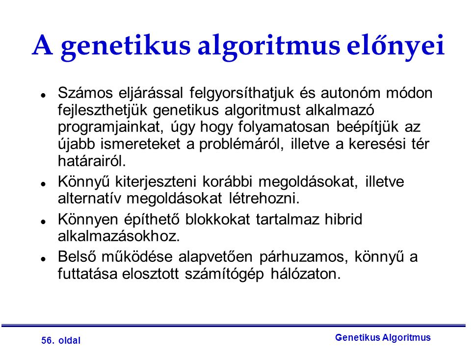 A genetikus algoritmus előnyei