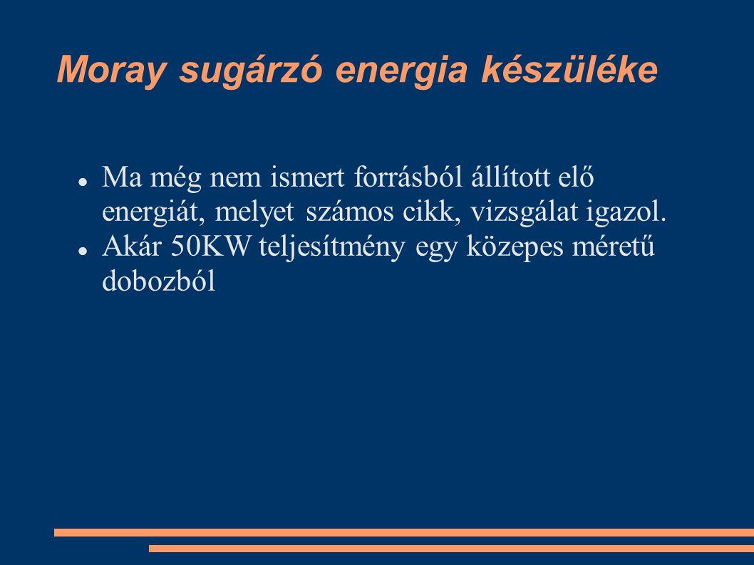 Moray sugárzó energia készüléke