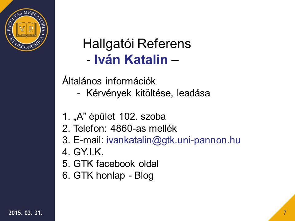 Hallgatói Referens - Iván Katalin – Általános információk