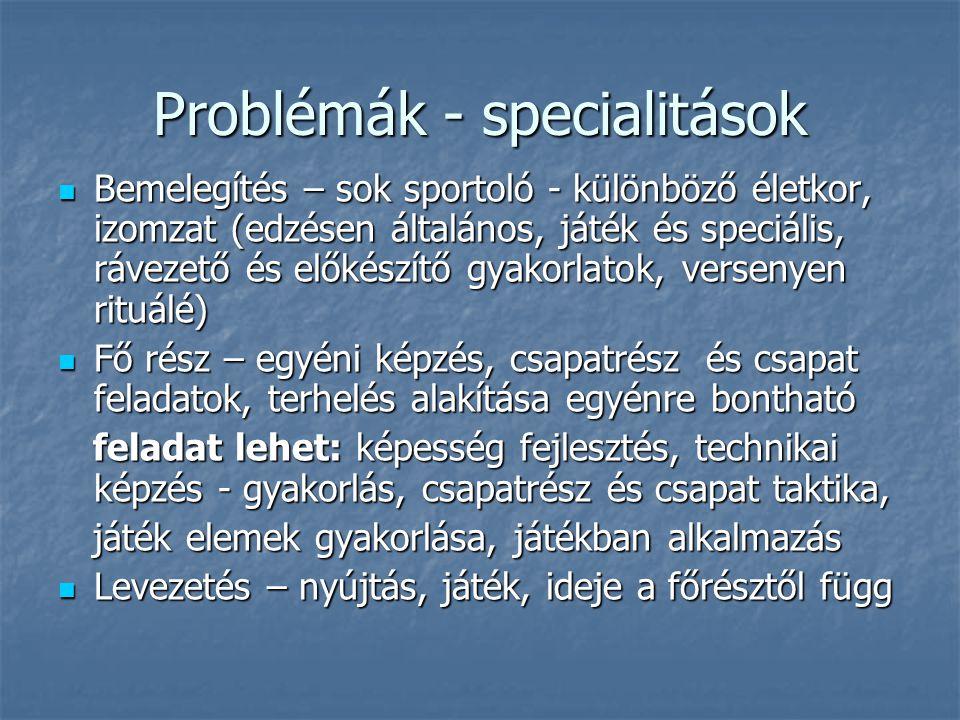 Problémák - specialitások