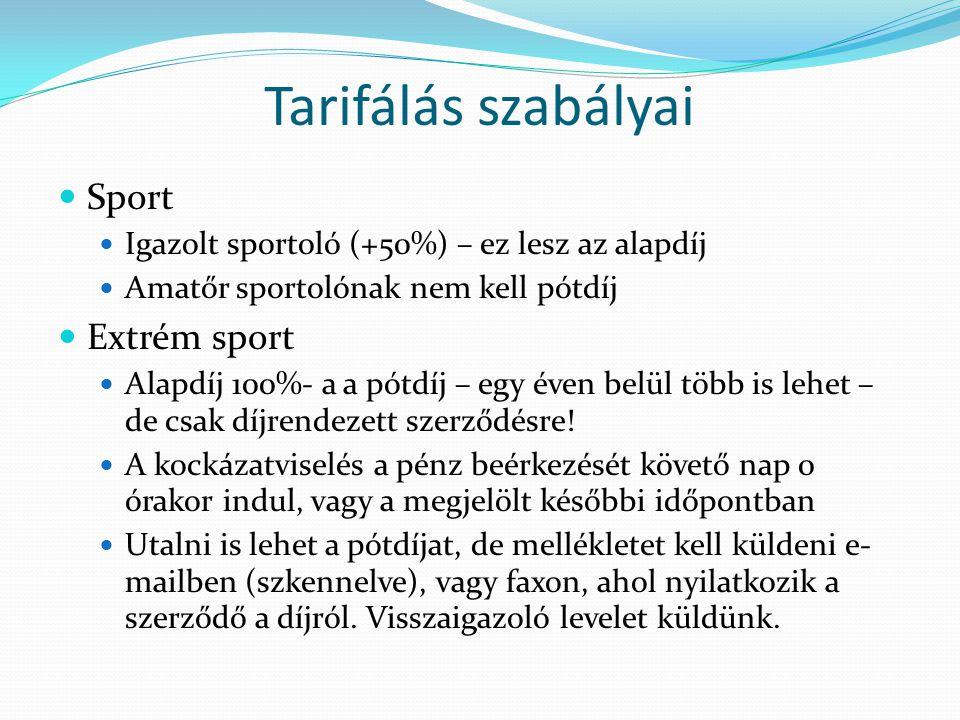 Tarifálás szabályai Sport Extrém sport