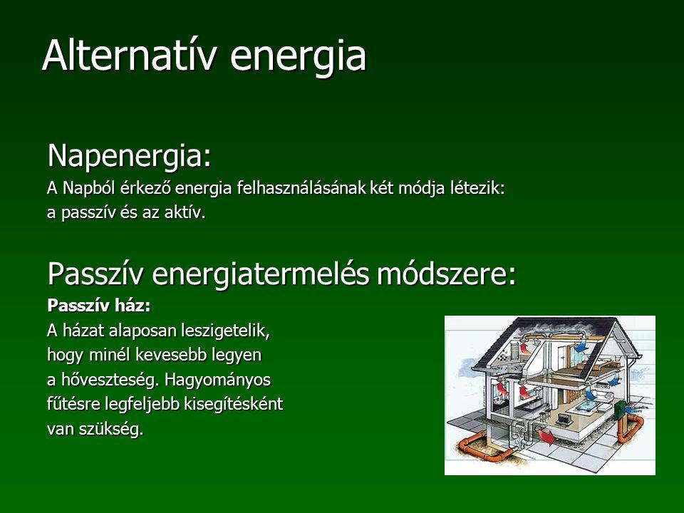 Passzív energiatermelés módszere: