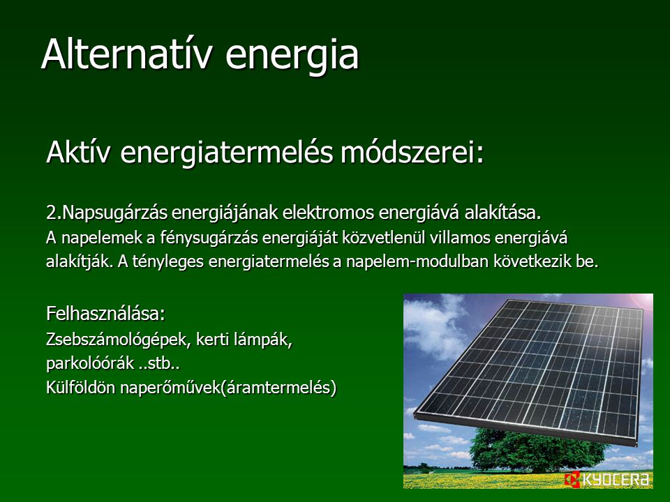 Aktív energiatermelés módszerei: