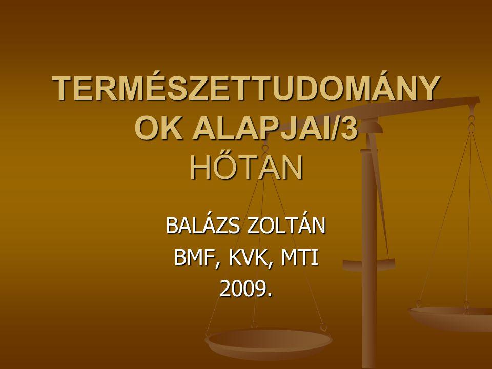 TERMÉSZETTUDOMÁNYOK ALAPJAI/3 HŐTAN