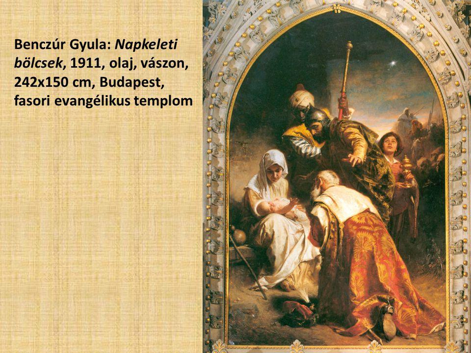 Benczúr Gyula: Napkeleti bölcsek, 1911, olaj, vászon, 242x150 cm, Budapest, fasori evangélikus templom