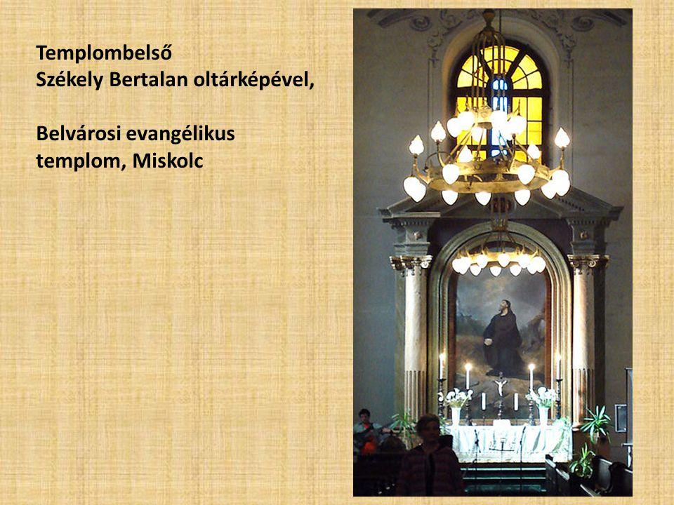 Templombelső Székely Bertalan oltárképével, Belvárosi evangélikus templom, Miskolc