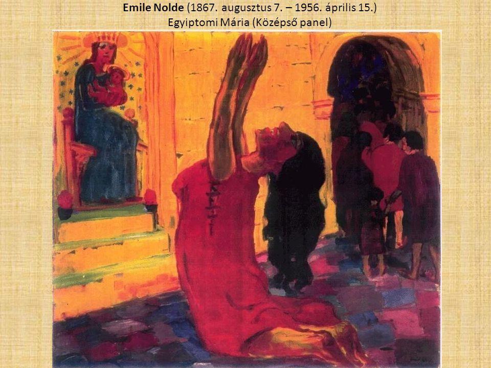 Emile Nolde (1867. augusztus 7. – 1956. április 15
