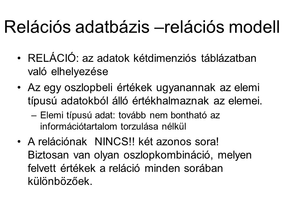 Relációs adatbázis –relációs modell