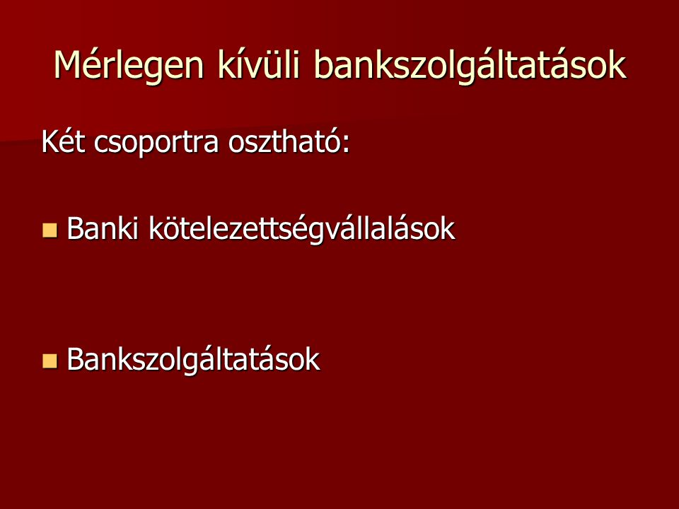 Mérlegen kívüli bankszolgáltatások