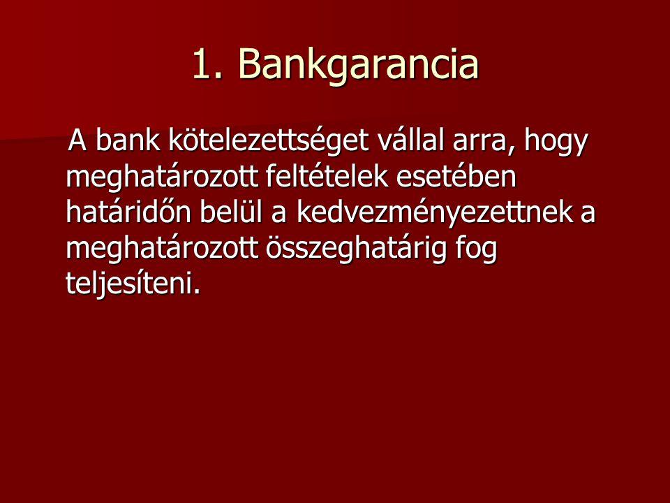 1. Bankgarancia