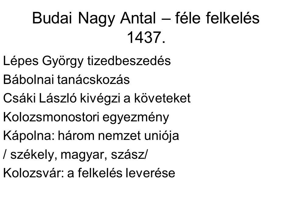 Budai Nagy Antal – féle felkelés 1437.