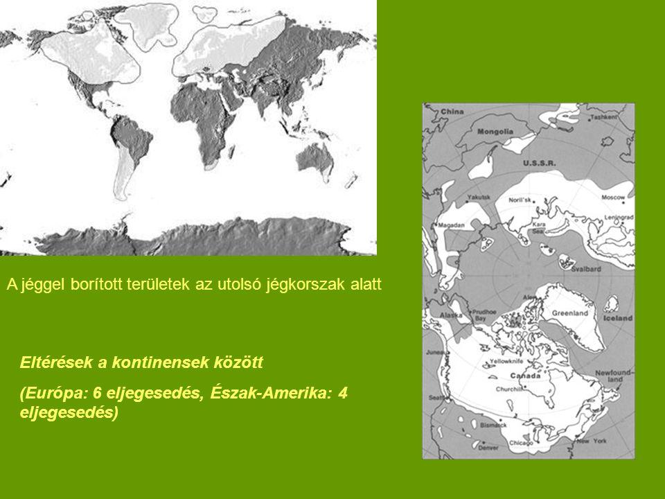 A jéggel borított területek az utolsó jégkorszak alatt