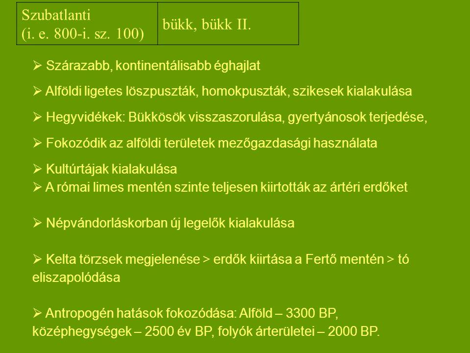 Szubatlanti bükk, bükk II. (i. e. 800-i. sz. 100)