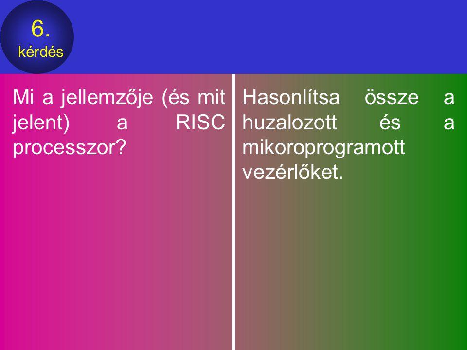 Mi a jellemzője (és mit jelent) a RISC processzor