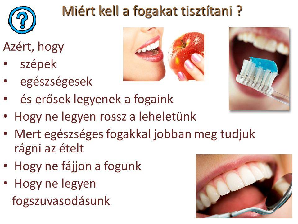 Miért kell a fogakat tisztítani