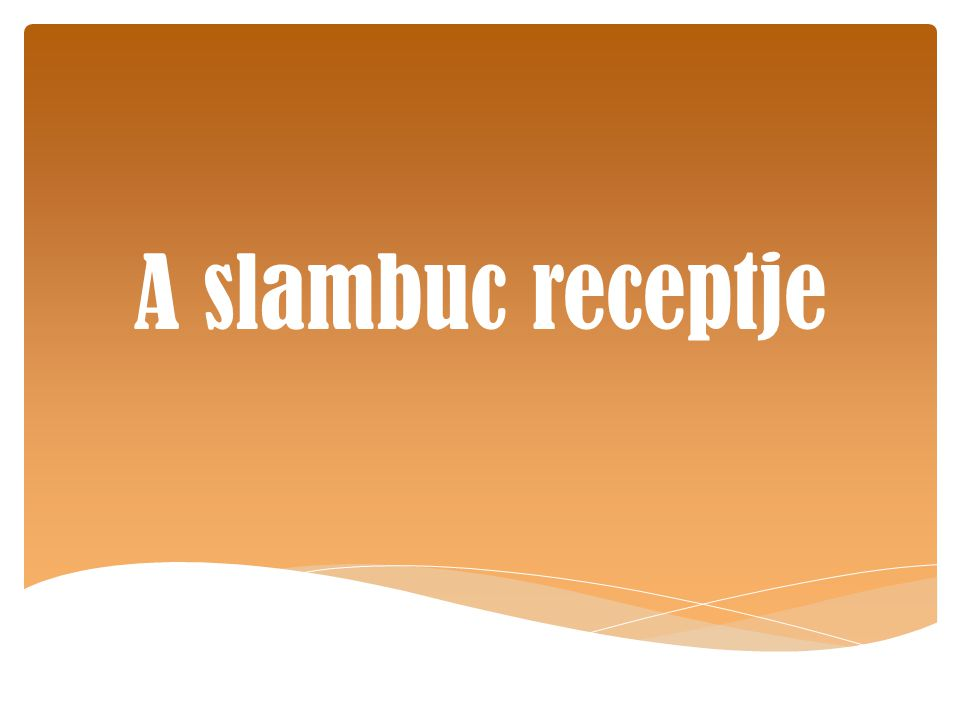 A slambuc receptje