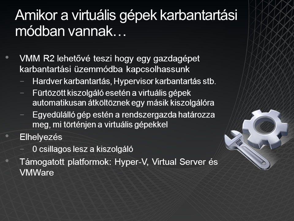 Amikor a virtuális gépek karbantartási módban vannak…