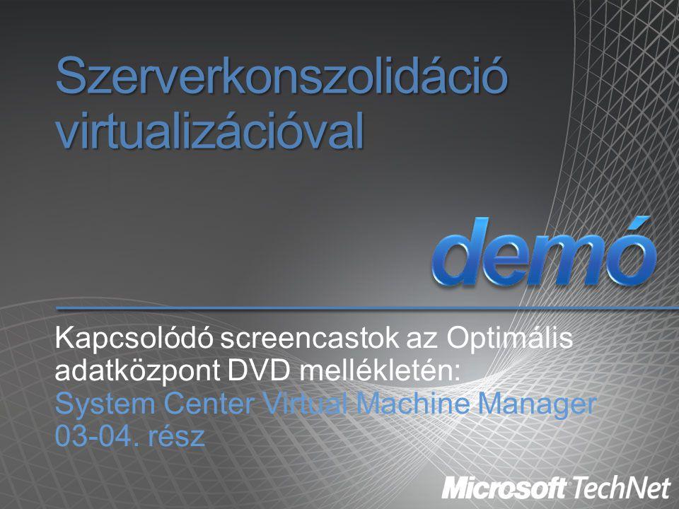 Szerverkonszolidáció virtualizációval