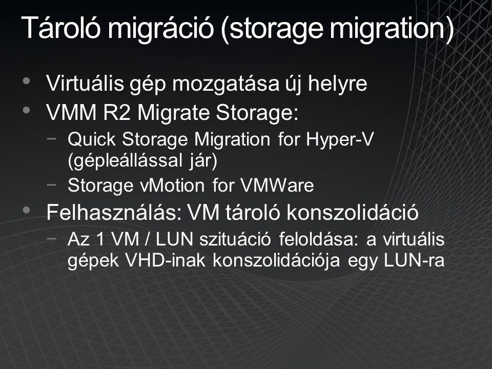 Tároló migráció (storage migration)