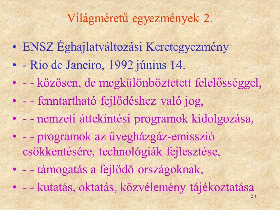 Világméretű egyezmények 2.