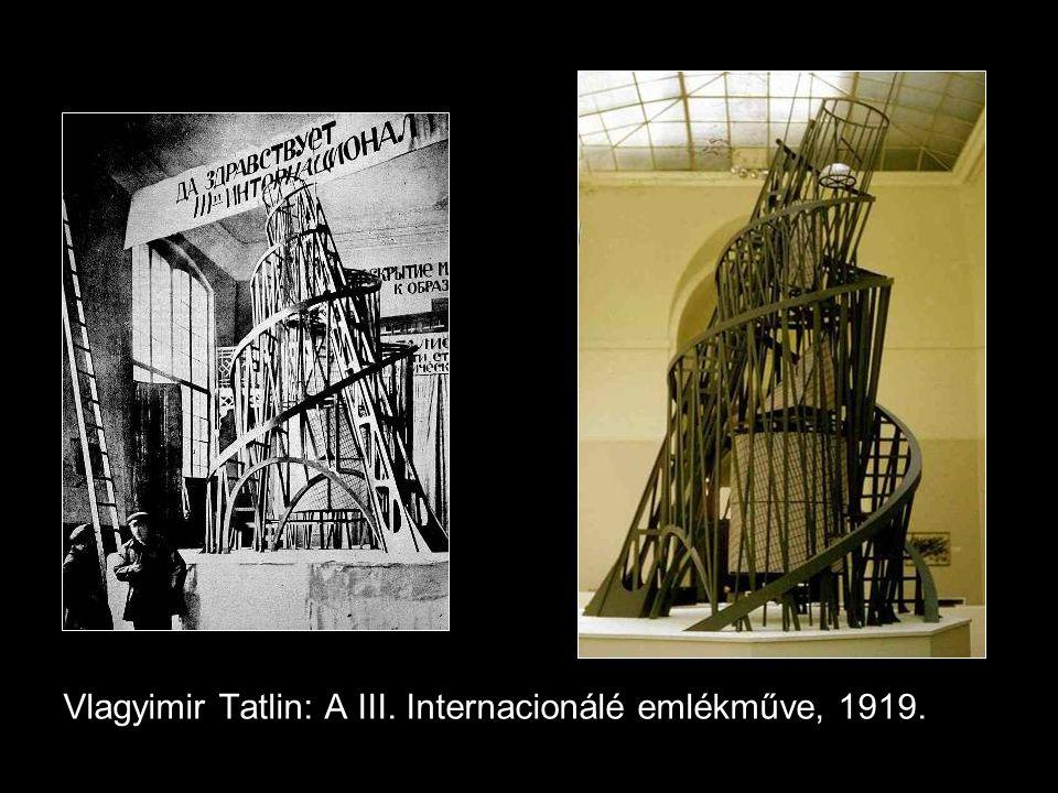 Vlagyimir Tatlin: A III. Internacionálé emlékműve, 1919.