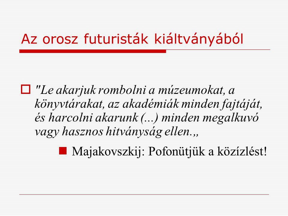 Az orosz futuristák kiáltványából
