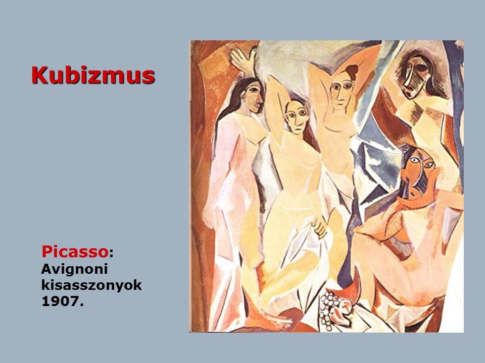 Kubizmus Picasso: Avignoni kisasszonyok 1907.