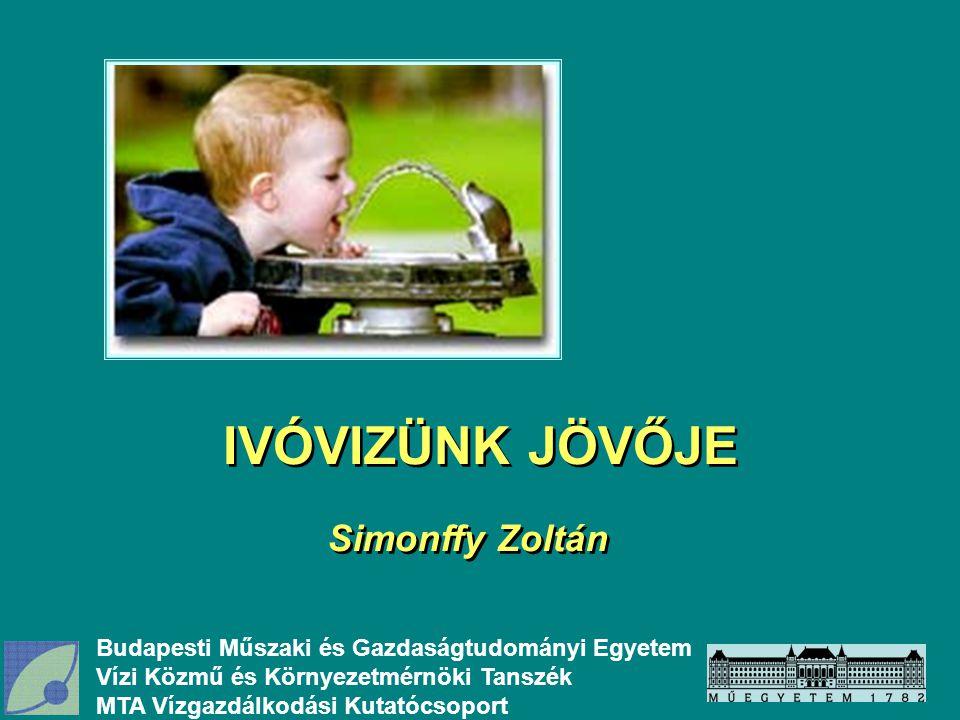 IVÓVIZÜNK JÖVŐJE Simonffy Zoltán