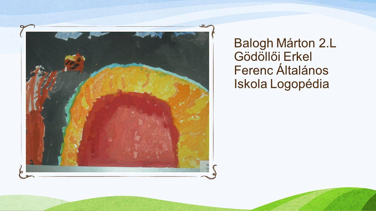 Balogh Márton 2.L Gödöllői Erkel Ferenc Általános Iskola Logopédia