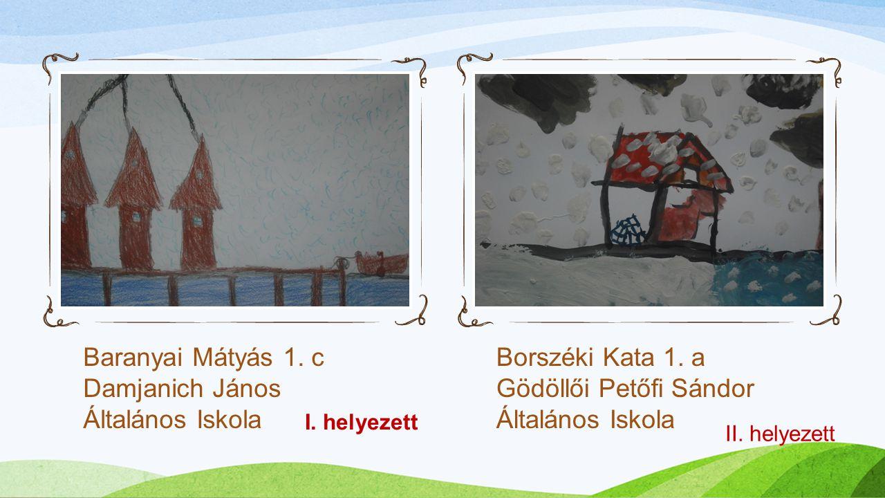 2. 1. Baranyai Mátyás 1. c Damjanich János Általános Iskola