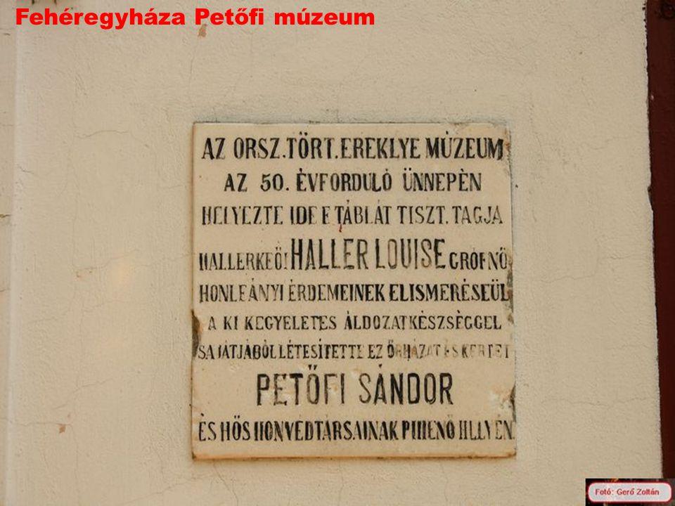 Fehéregyháza Petőfi múzeum