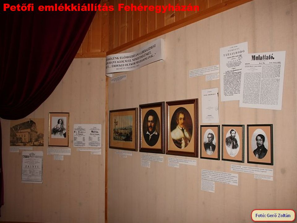 Petőfi emlékkiállítás Fehéregyházán