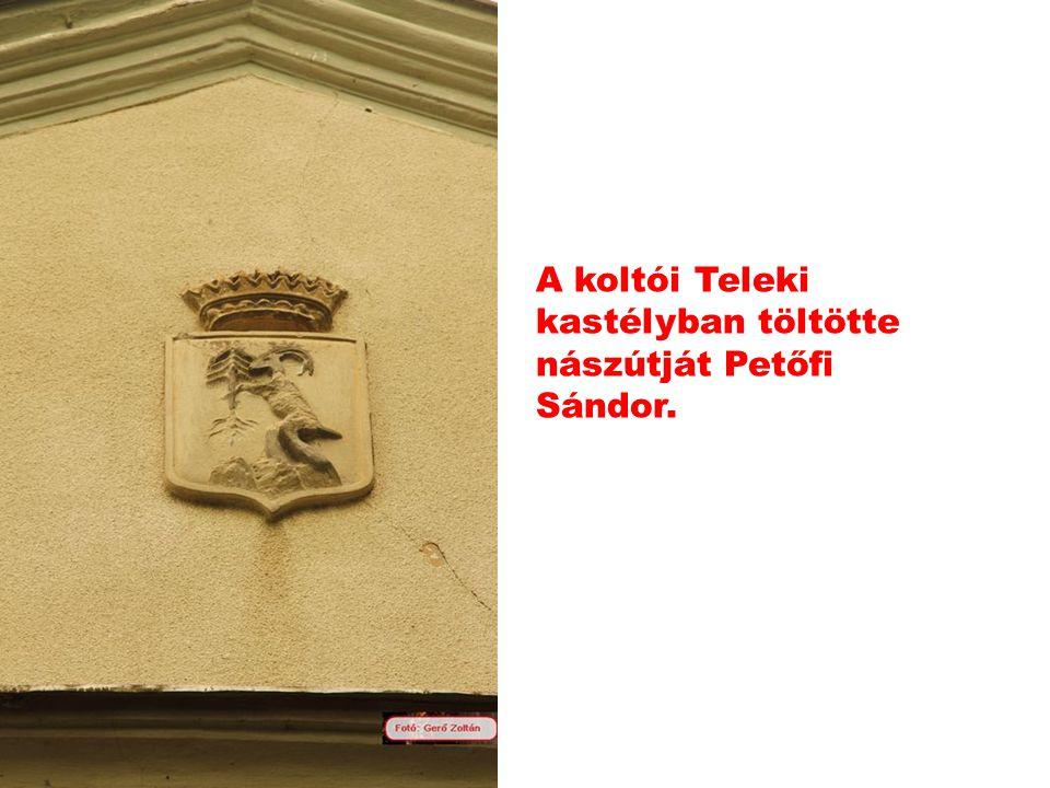 A koltói Teleki kastélyban töltötte nászútját Petőfi Sándor.