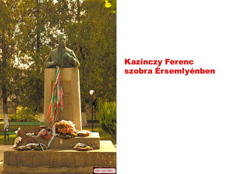 Kazinczy Ferenc szobra Érsemlyénben
