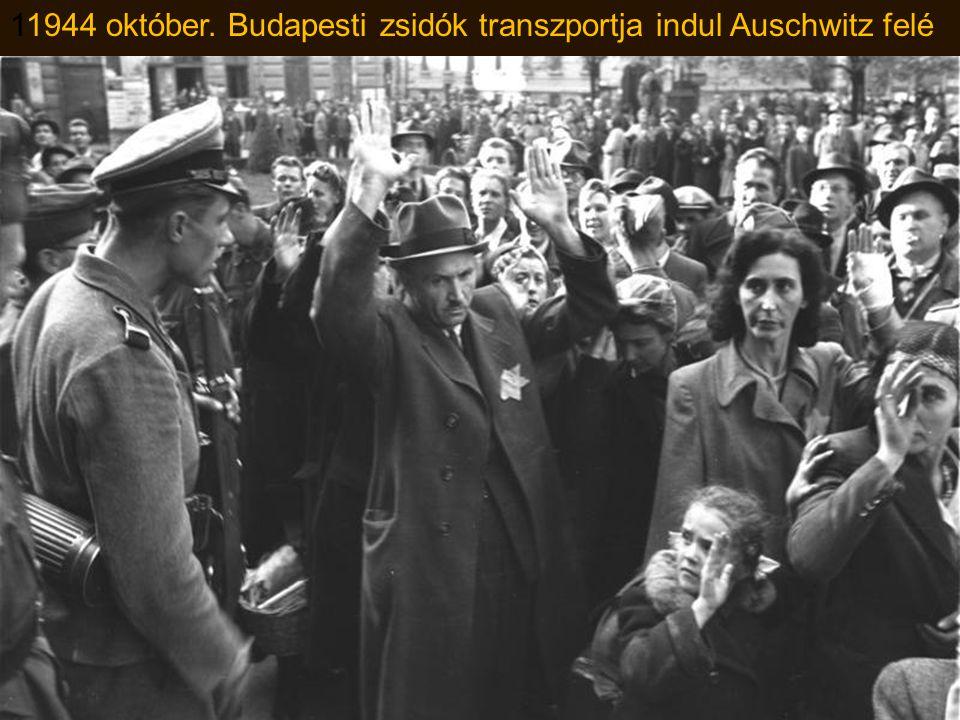 11944 október. Budapesti zsidók transzportja indul Auschwitz felé