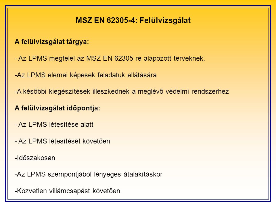 MSZ EN 62305-4: Felülvizsgálat