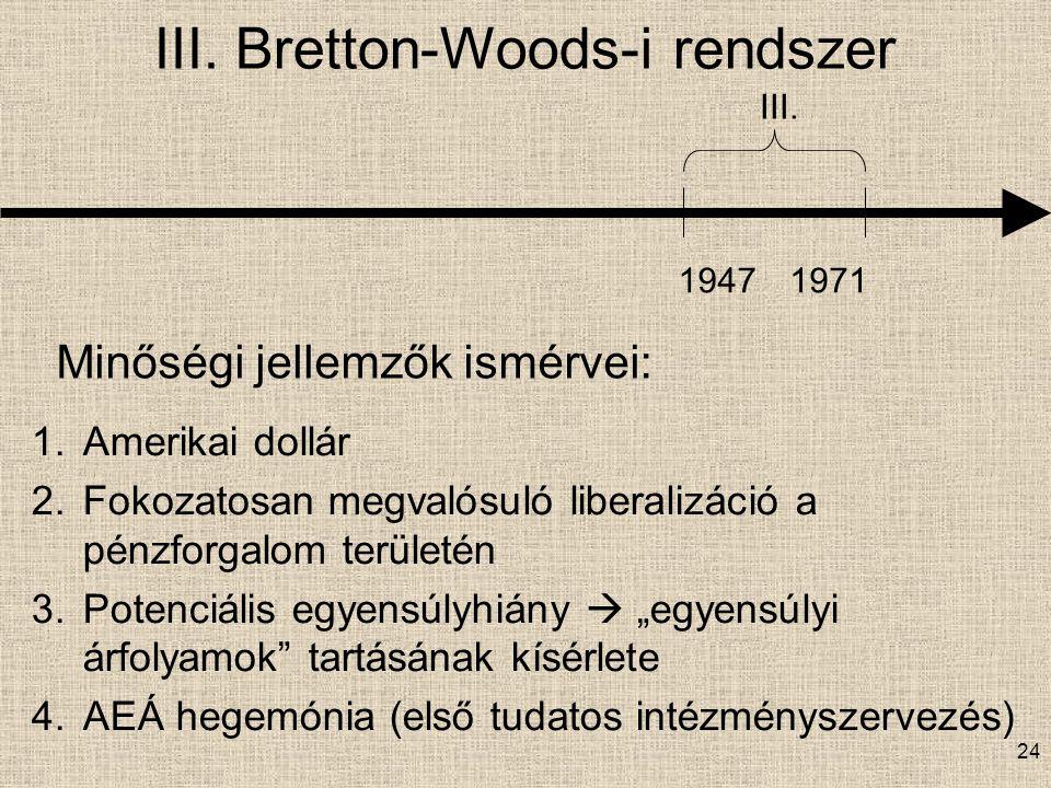 III. Bretton-Woods-i rendszer