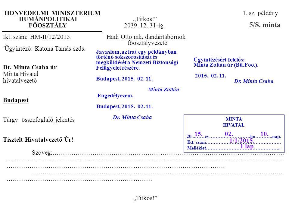 5/S. minta HONVÉDELMI MINISZTÉRIUM 1. sz. példány