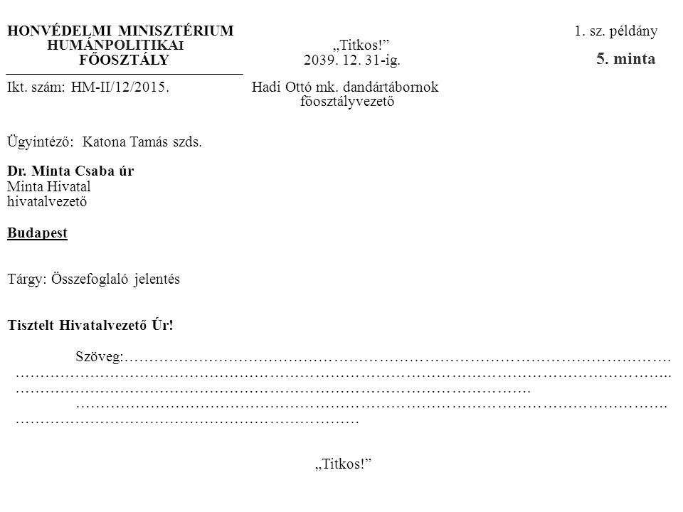 5. minta HONVÉDELMI MINISZTÉRIUM 1. sz. példány