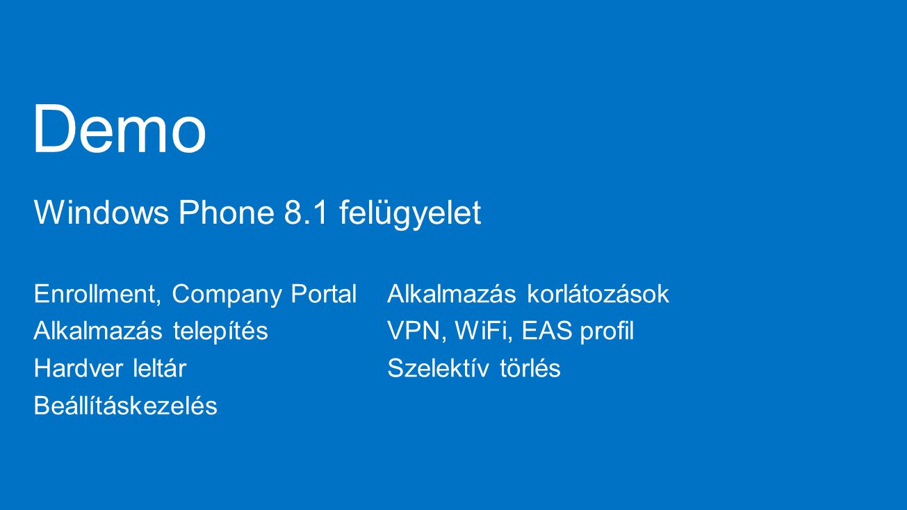 Demo Windows Phone 8.1 felügyelet Enrollment, Company Portal