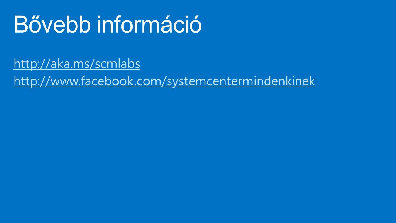 4/9/2017 10:23 AM Bővebb információ. http://aka.ms/scmlabs http://www.facebook.com/systemcentermindenkinek