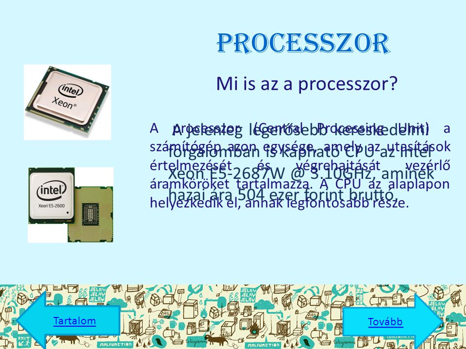 Processzor Mi is az a processzor