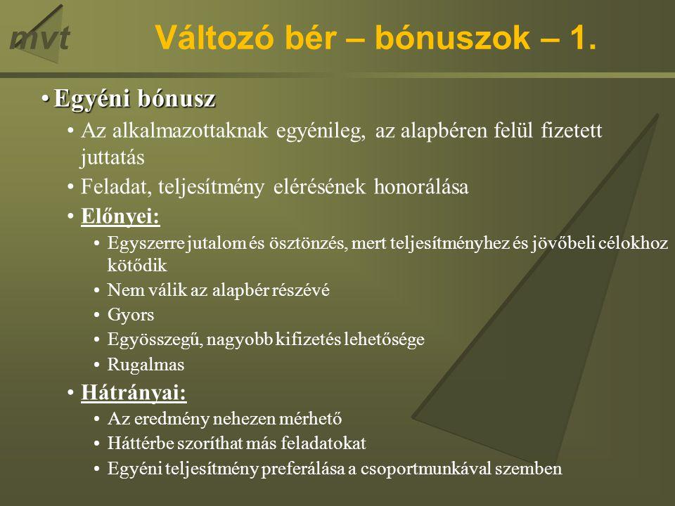 Változó bér – bónuszok – 1.