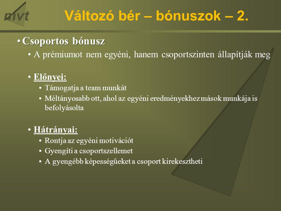 Változó bér – bónuszok – 2.